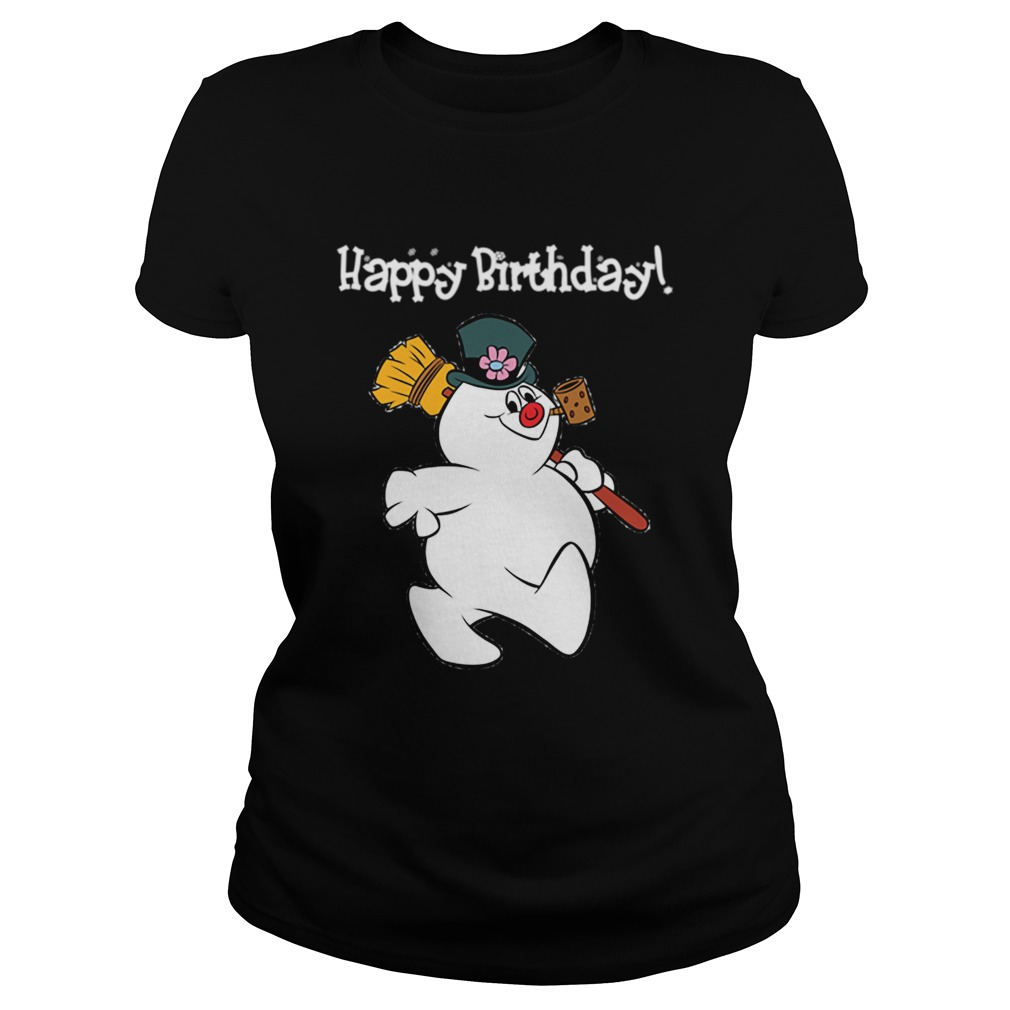 1573546805Frosty The Snowman Happy Birthday Christmas Graphic  Classic Ladies