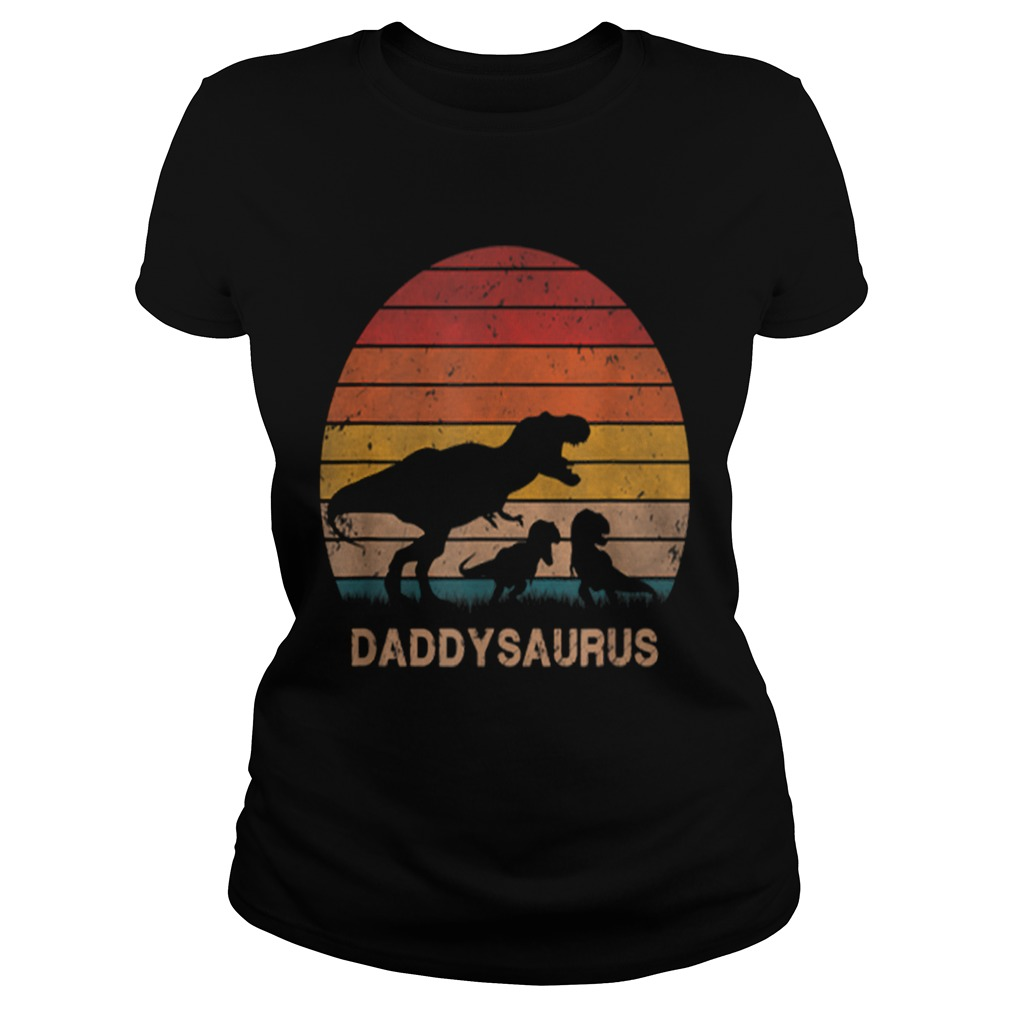 1573724381Mens Dad Dinosaur Daddysaurus 2 Two kids Christmas Birthday Gift  Classic Ladies