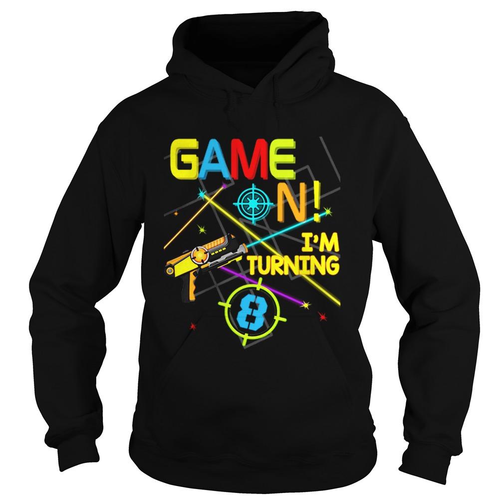 1574067229Laser Tag Birthday Party Game On Im Turning 8  Hoodie