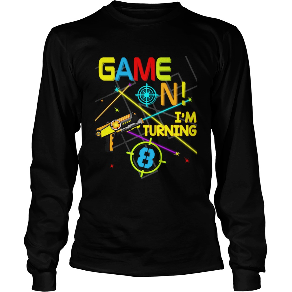 1574067229Laser Tag Birthday Party Game On Im Turning 8  LongSleeve
