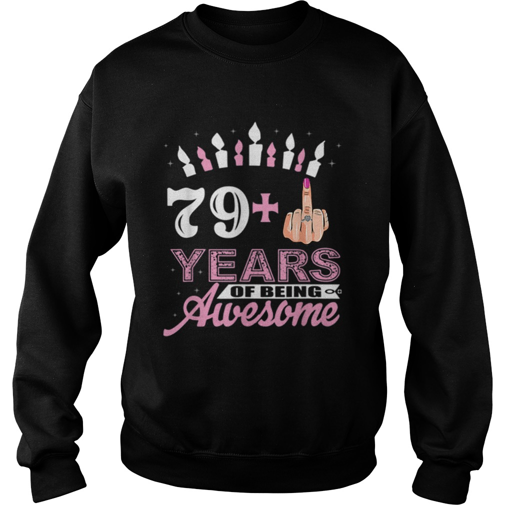 1574071524Awesome I Am 79 Plus Middle Finger Funny 80th Birthday Christmas  Sweatshirt