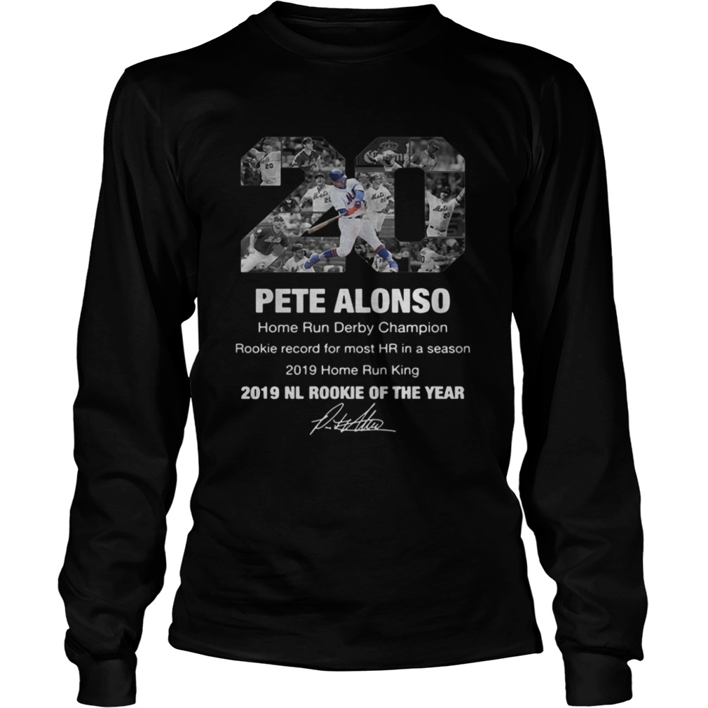 20 Pete Alonso 2019 NL Rookie of the year signature  LongSleeve