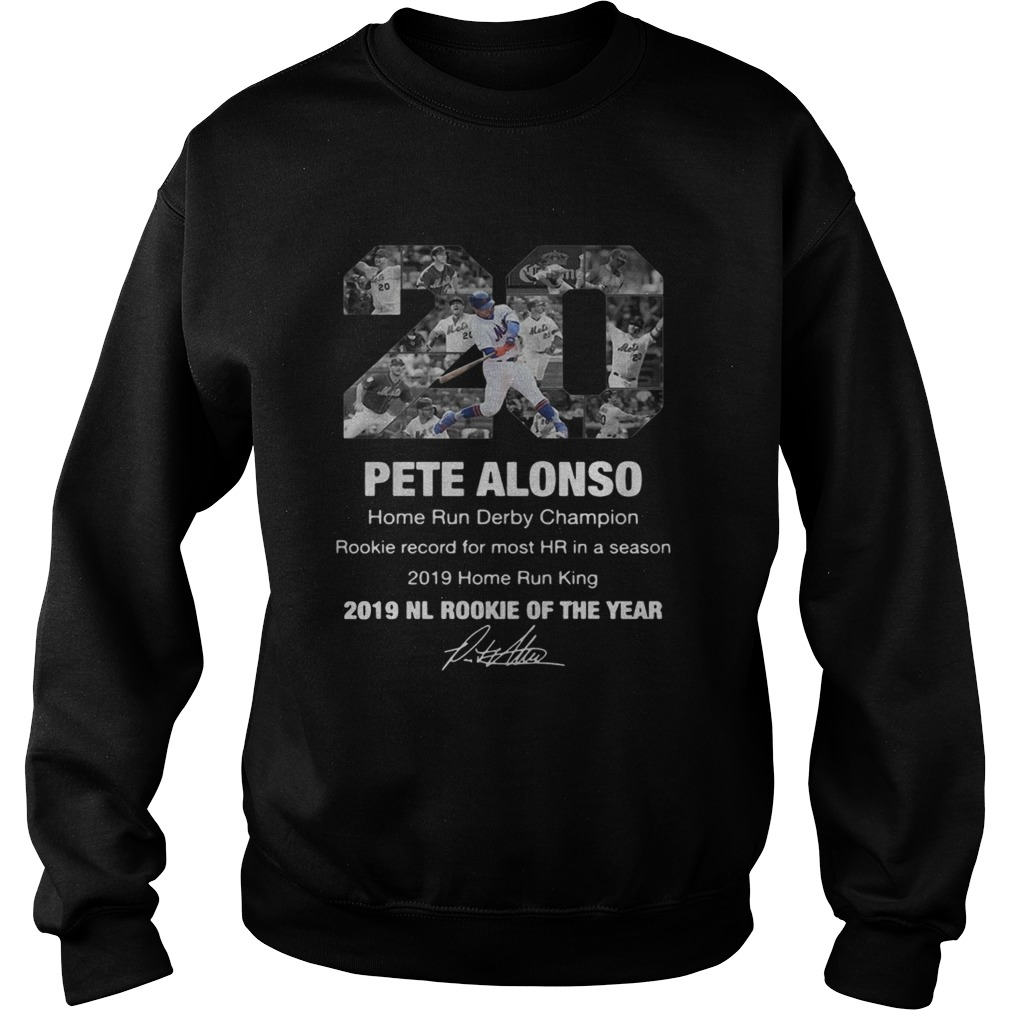 20 Pete Alonso 2019 NL Rookie of the year signature  Sweatshirt