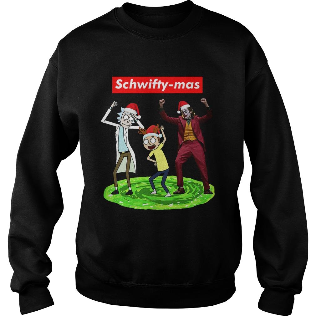 Schwifty mas Rick and Morty and Joker dancing  Sweatshirt