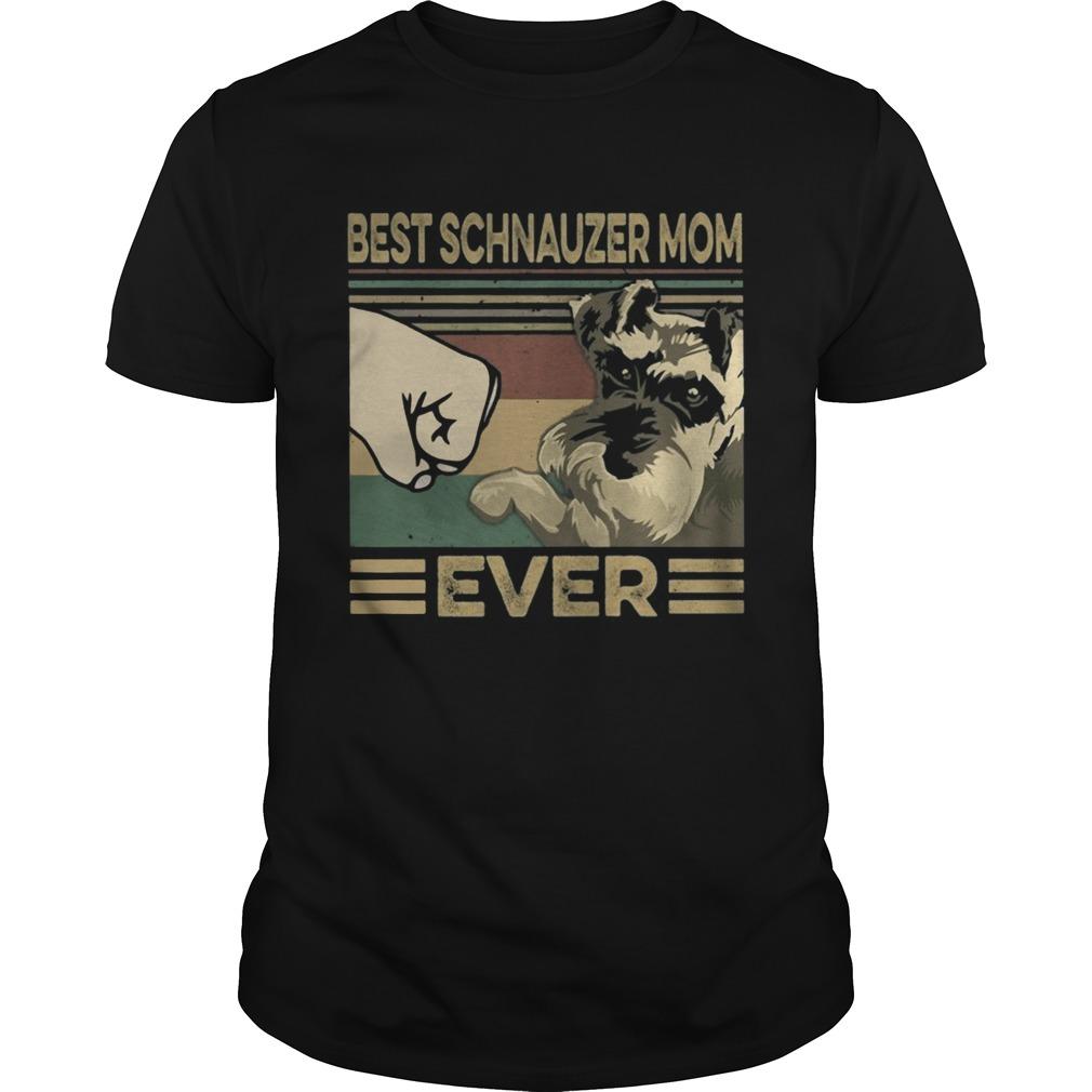 Vintage Best Schnauzer Mom Ever Unisex