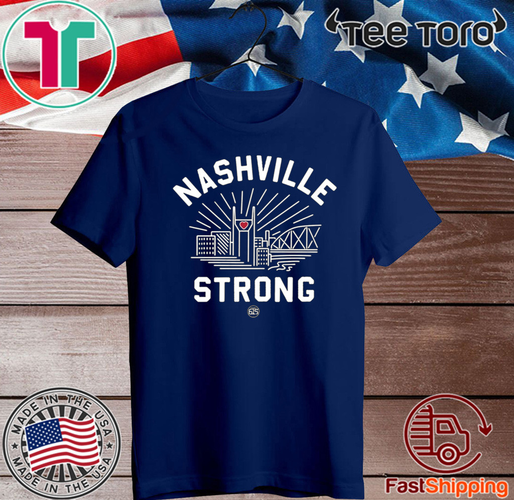 2020 Nashville Strong Tee Shirt