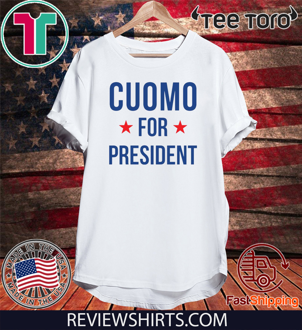 Andrew Cuomo for President US T-Shirt