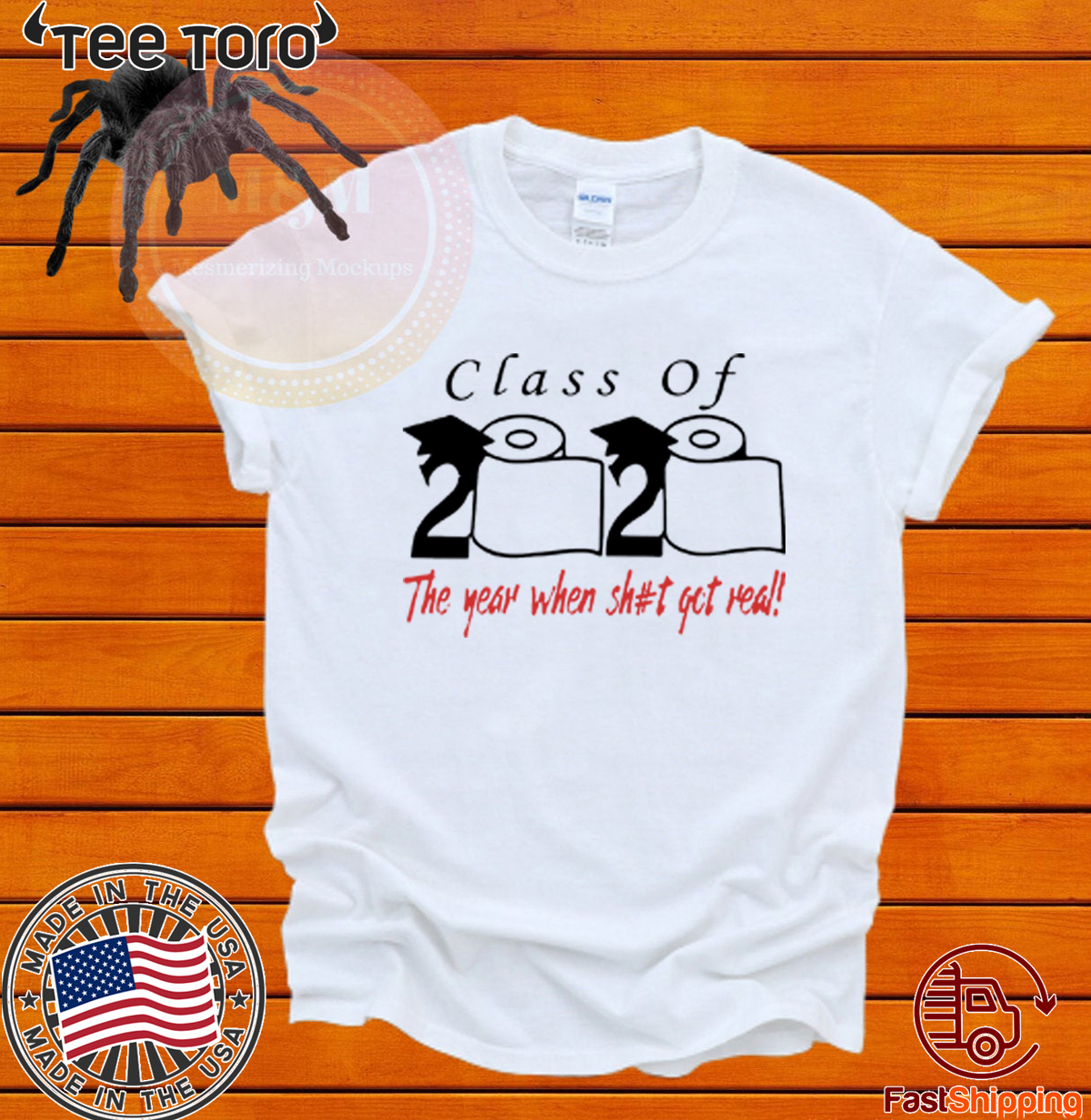 Class of 2020 the year when shit got real T-Shirt T-Shirt