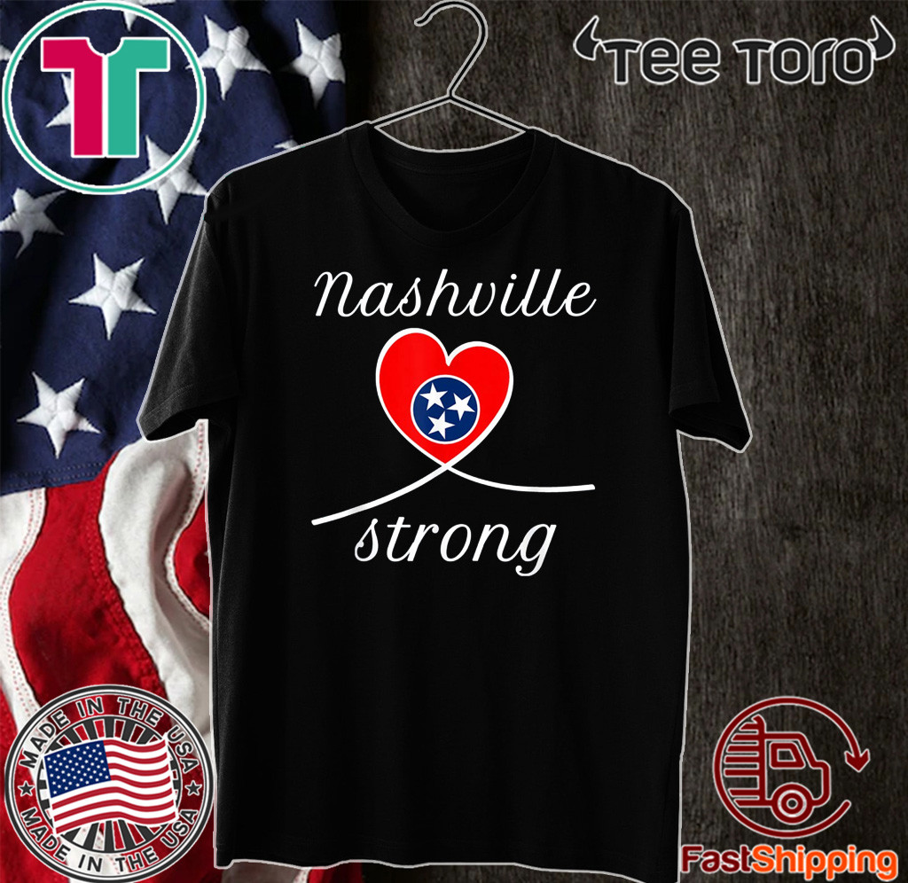 NASHVILLE STRONG 2020 Tennessee United States T-Shirt