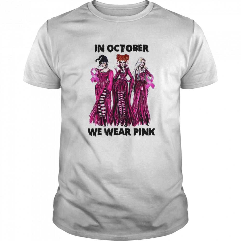 Hocus Pocus In October We Wear Pink Classic Men's T-shirt
