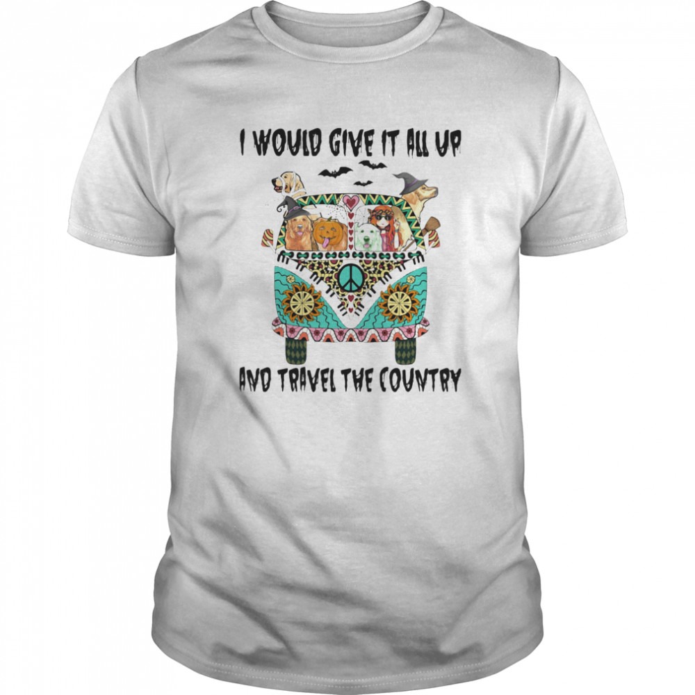 I Would Give It All Up And Travel The Country Hippie Girl Dogs Pumpkin Halloween Classic Men's T-shirt