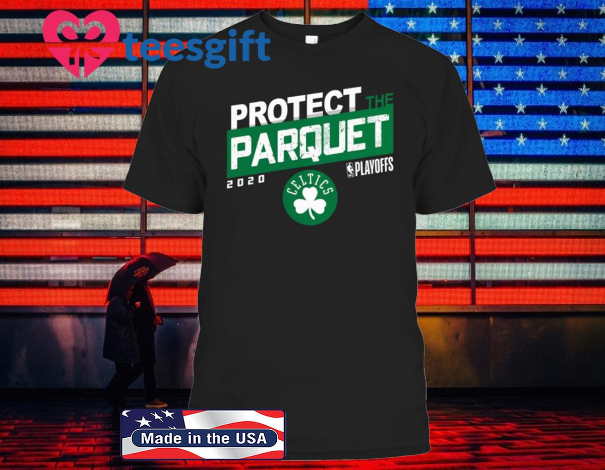 PROTECT THE PARQUET 2020 BOSTON T-SHIRT