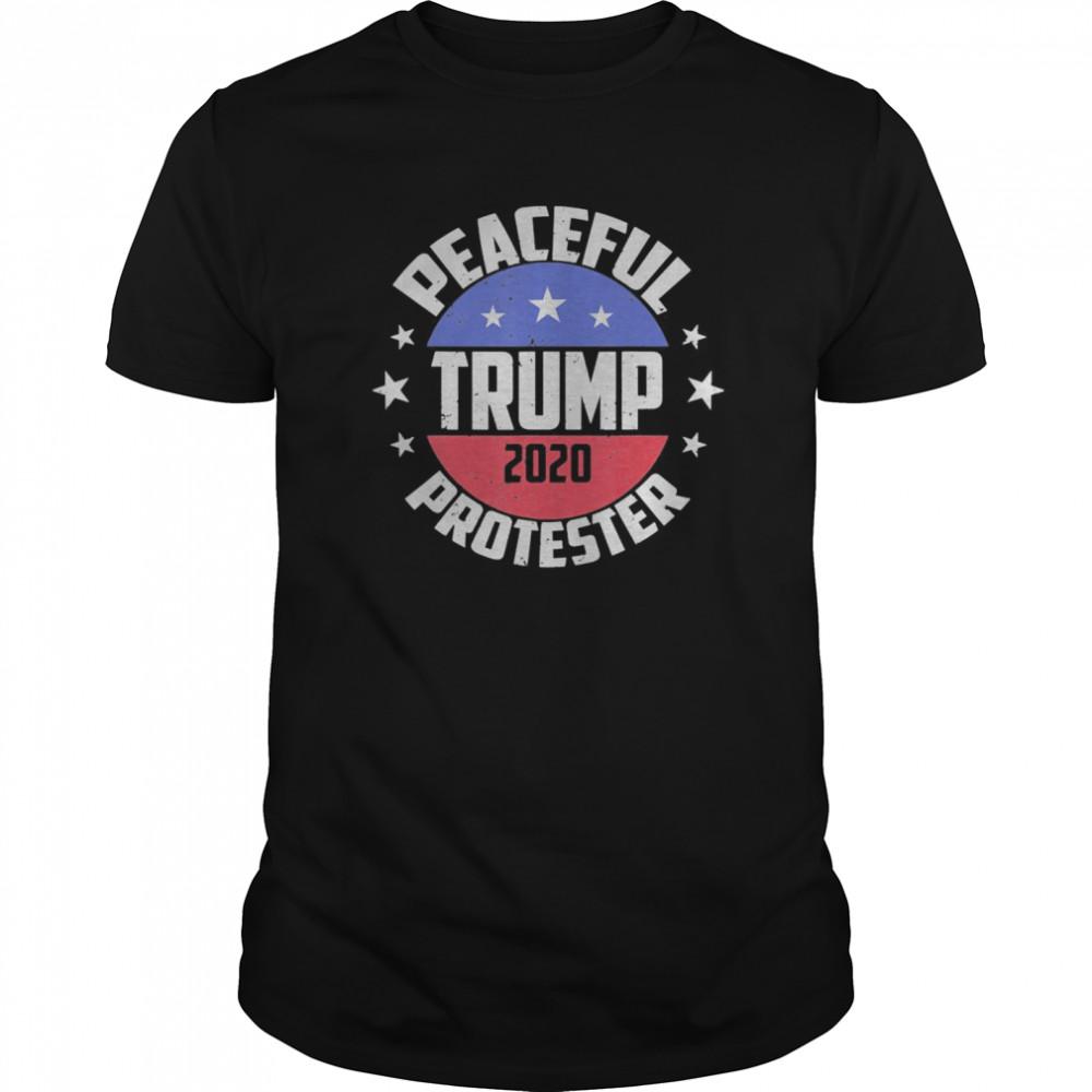 Rally Peaceful Protester Republican Pro Donald Trump 2020 Classic Men's T-shirt