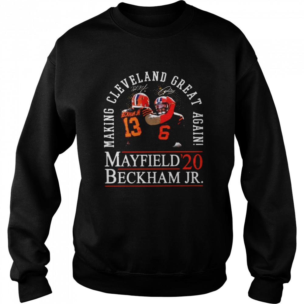 Making Cleveland Browns Great Again Mayfield Beckham Jr 20  Unisex Sweatshirt
