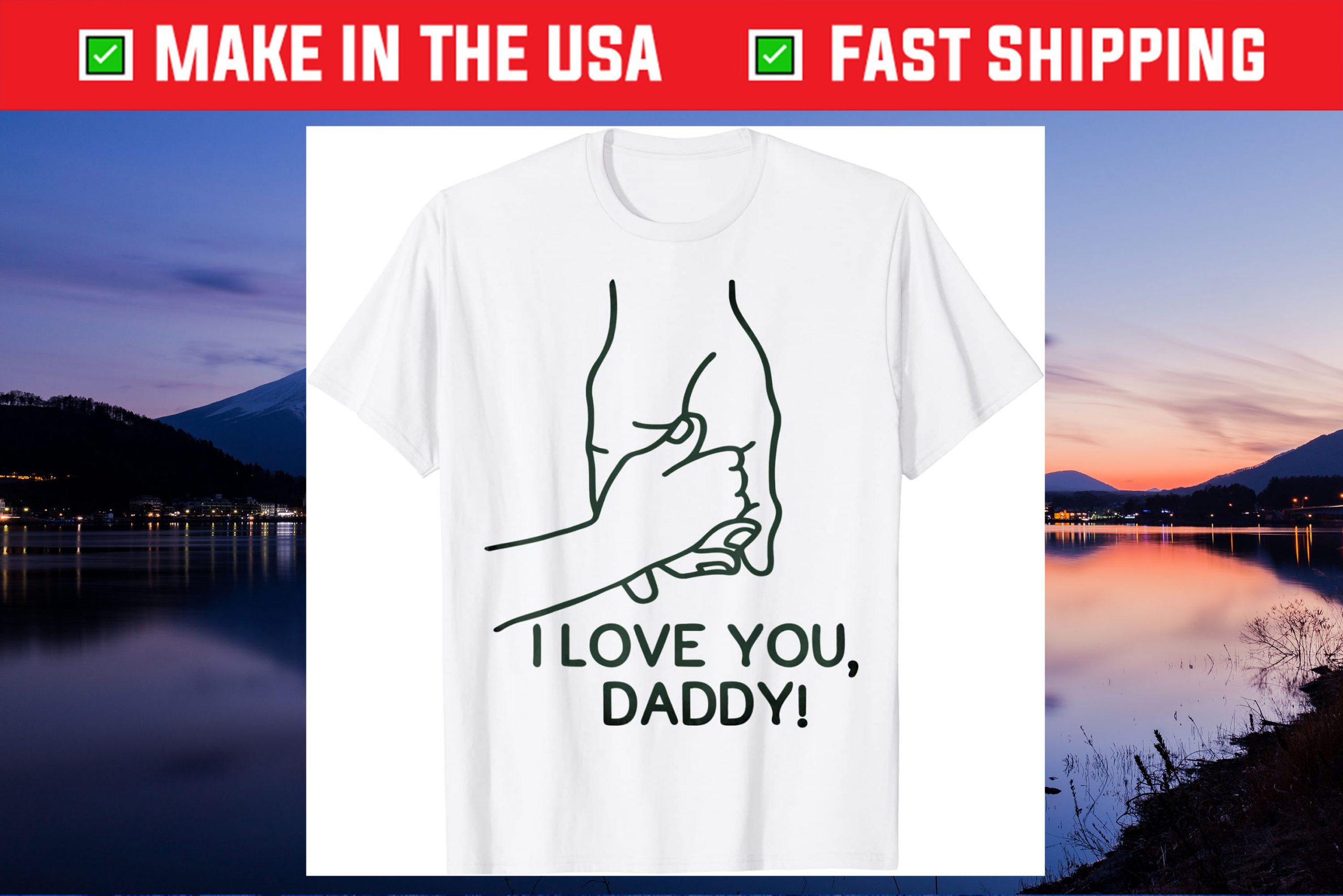 2021 Father's Day Design with I love you Gift T-Shirt