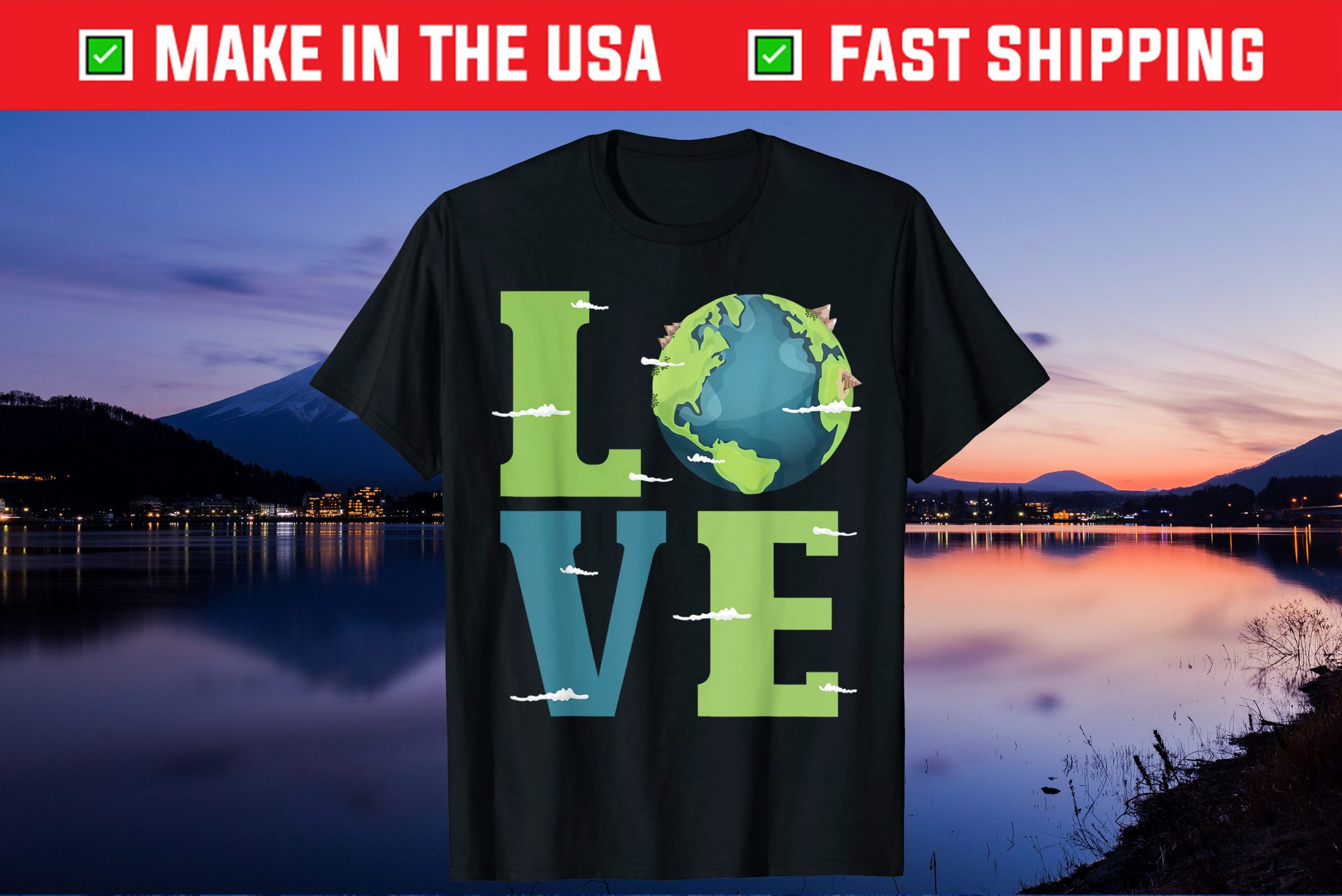 Love Earth Day Us 2021 T-Shirt