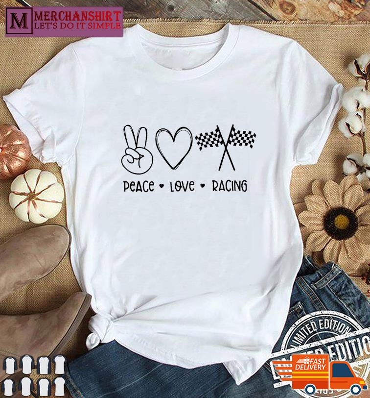 Official Peace Love Racing Tee Shirt